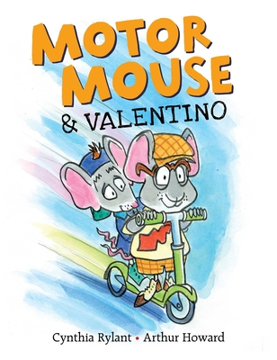 Motor Mouse & Valentino (Motor Mouse Books) Cover Image
