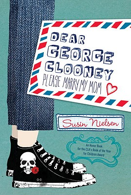 Dear George Clooney: Please Marry My Mom Cover Image