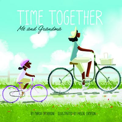 Time Together: Me and Grandma Cover Image