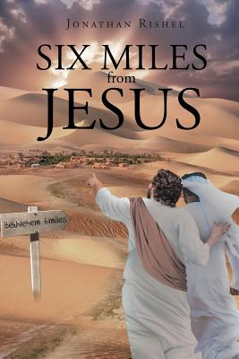 Six Miles from Jesus Cover Image