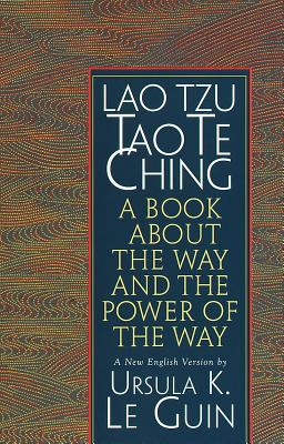 Lao Tzu: Tao Te Ching: A Book about the Way and the Power of the Way Cover Image