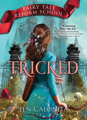 Tricked (Fairy Tale Reform School #3) Cover Image