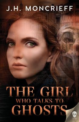 The Girl Who Talks to Ghosts (Ghostwriters #2) Cover Image