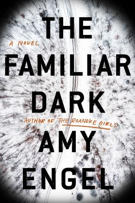 The Familiar Dark: A Novel Cover Image