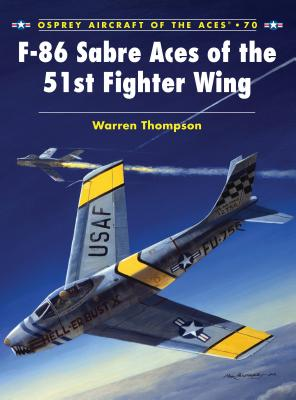F-86 Sabre Aces of the 51st Fighter Wing Cover
