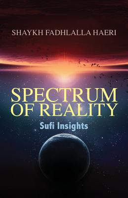 Spectrum of Reality: Sufi Insights Cover Image