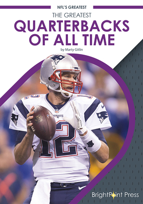 The Greatest Quarterbacks of All Time Cover Image