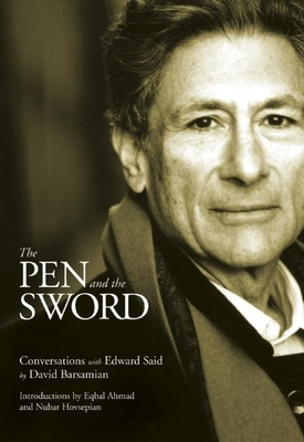 The Pen and the Sword: Conversations with Edward Said Cover Image