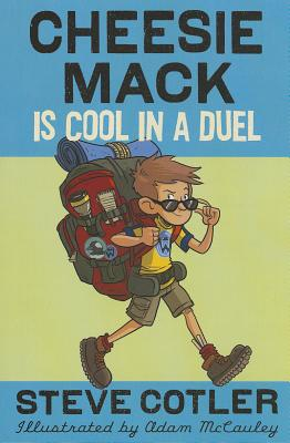 Cheesie Mack Is Cool in a Duel Cover