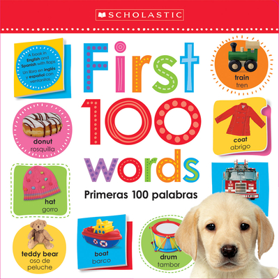 First 100 Words / Primeras 100 Palabras Lift the Flap: Scholastic Early Learners (Bilingual) Cover Image