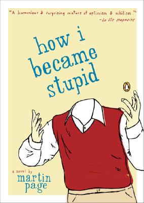 Cover for How I Became Stupid