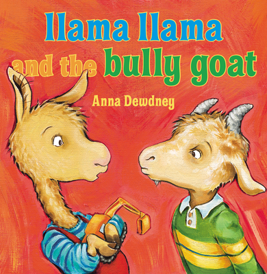 Llama Llama and the Bully Goat Cover