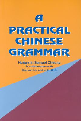 A Practical Chinese Grammar Cover Image