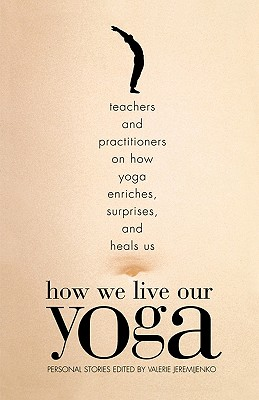 How We Live Our Yoga Cover