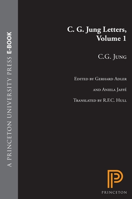 C.G. Jung Letters, Volume 1 (Bollingen Series (General) #127) Cover Image