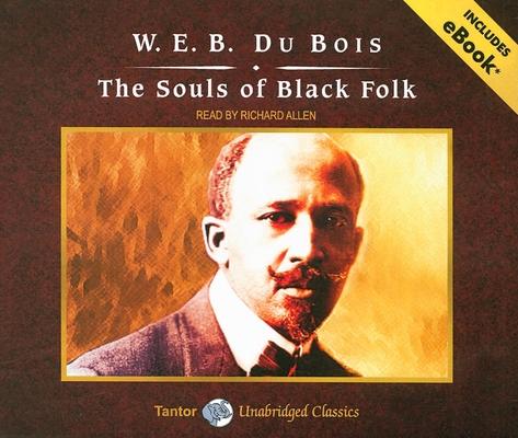 The Souls of Black Folk (Tantor Unabridged Classics) Cover Image