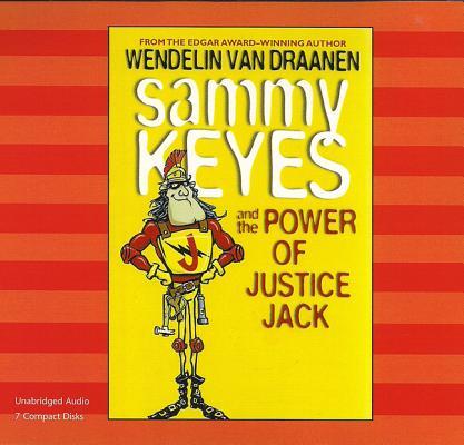 Sammy Keyes and the Power of Justice Jack (7 CD Set) (Sammy Keyes (Audio) #15) Cover Image