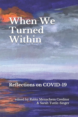 When We Turned Within: Reflections on COVID-19 Cover Image