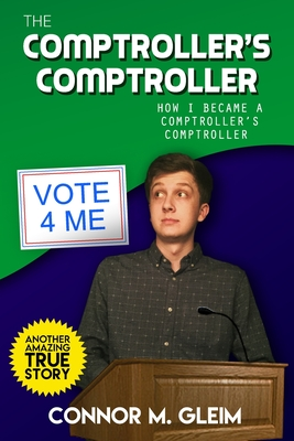 The Comptroller's Comptroller: How I Became A Comptroller's Comptroller Cover Image