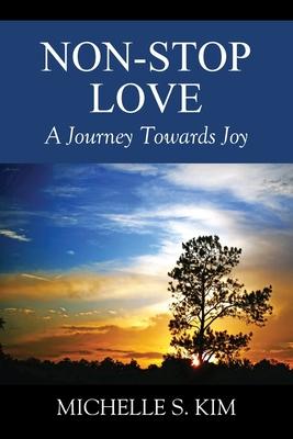 Non-Stop Love: A Journey Towards Joy Cover Image