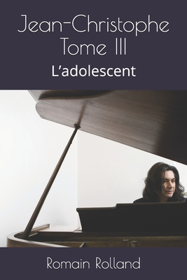Jean-Christophe Tome III: L'adolescent Cover Image