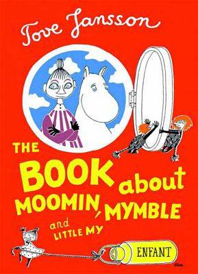The Book about Moomin, Mymble and Little My Cover