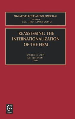 Reassessing the Internationalization of the Firm (Advances in International Marketing #11) Cover Image