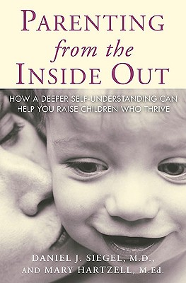 Parenting from the Inside Out Cover