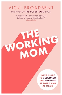 Cover for The Working Mom