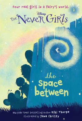 Never Girls #2 the Space Between Cover