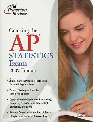 Cracking the AP Statistics Exam, 2009 Edition Cover Image