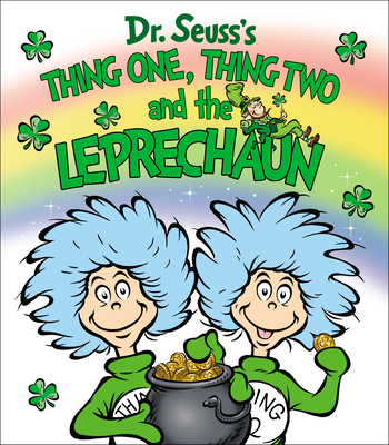 Thing One, Thing Two and the Leprechaun Cover Image
