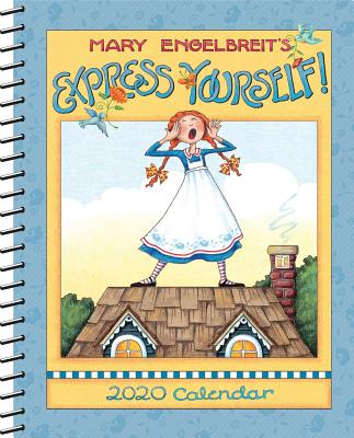 Mary Engelbreit 2020 Monthly/Weekly Planner Calendar: Express Yourself Cover Image