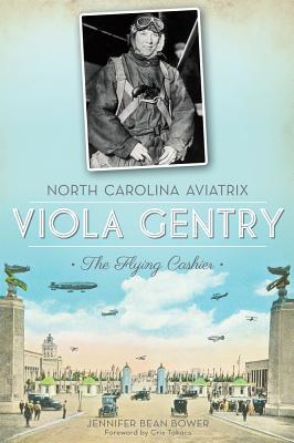 Cover for North Carolina Aviatrix Viola Gentry