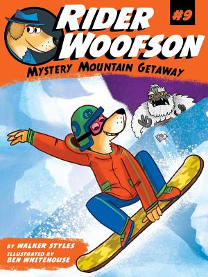 Cover for Mystery Mountain Getaway (Rider Woofson #9)