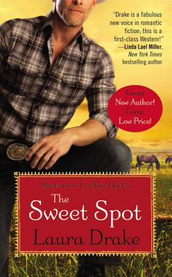 Cover for The Sweet Spot (Sweet on a Cowboy #1)