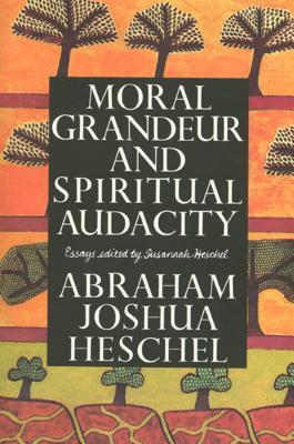 Cover for Moral Grandeur and Spiritual Audacity