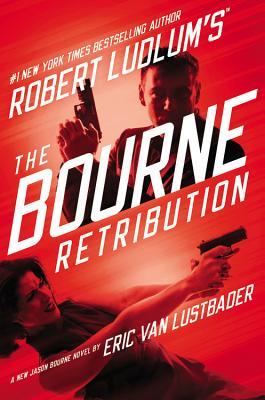 Robert Ludlum's the Bourne Retribution Cover