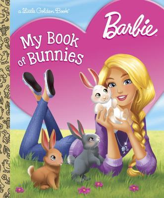 Barbie: My Book of Bunnies (Barbie) (Little Golden Book) Cover Image