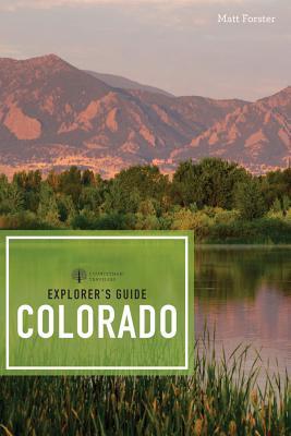Explorer's Guide Colorado (Explorer's Complete) Cover Image