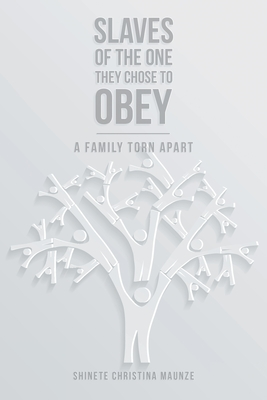 Cover for Slaves of the One They Chose to Obey