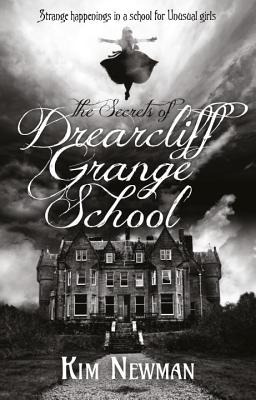 The Secrets of Drearcliff Grange School Cover Image