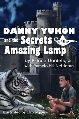 Danny Yukon and the Secrets of the Amazing Lamp Cover Image
