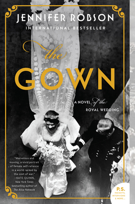 The Gown: A Novel of the Royal Wedding Cover Image