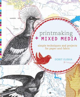 Printmaking + Mixed Media Cover Image