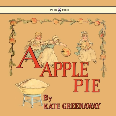 Cover for A Apple Pie - Illustrated by Kate Greenaway