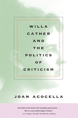 Willa Cather and the Politics of Criticism Cover