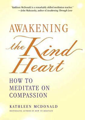 Cover for Awakening the Kind Heart