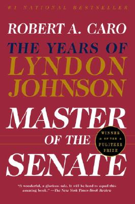 Master of the Senate: The Years of Lyndon Johnson III Cover Image