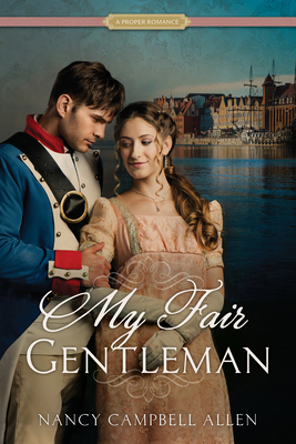 Cover for My Fair Gentleman (Proper Romance)